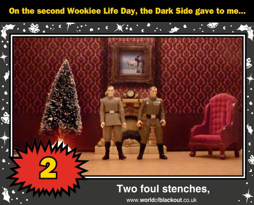 On the second Wookiee Life Day, the Dark Side gave to me: Two foul stenches...