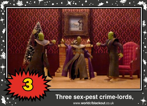 On the seventh Wookiee Life Day, the Dark Side gave to me: Three sex-pest crime-lords...