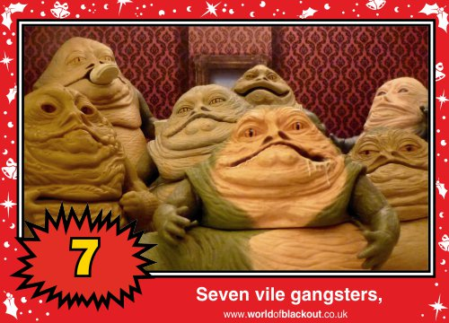 On the eighth Wookiee Life Day, the Dark Side gave to me: Seven vile gangsters...