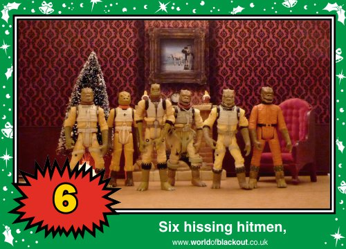 On the eighth Wookiee Life Day, the Dark Side gave to me: Six hissing hitmen...
