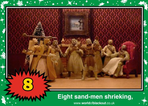 On the ninth Wookiee Life Day, the Dark Side gave to me: Eight sand-men shrieking...