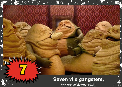 On the ninth Wookiee Life Day, the Dark Side gave to me: Seven vile gangsters...