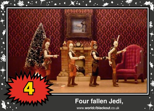 On the ninth Wookiee Life Day, the Dark Side gave to me: Four fallen Jedi...