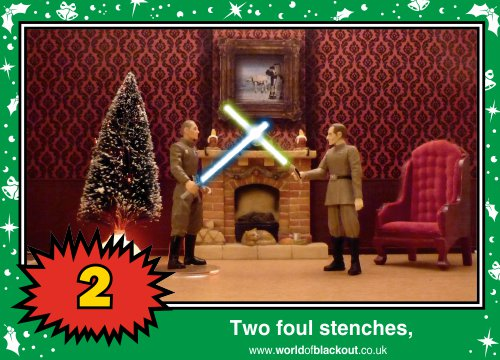 On the ninth Wookiee Life Day, the Dark Side gave to me: Two foul stenches...