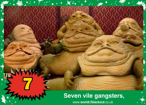 On the tenth Wookiee Life Day, the Dark Side gave to me: Seven vile gangsters...
