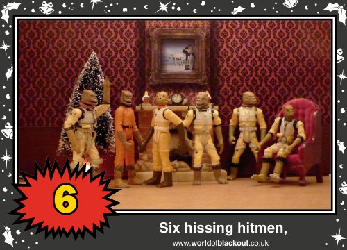 On the tenth Wookiee Life Day, the Dark Side gave to me: Six hissing hitmen...