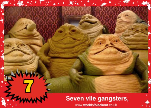 On the eleventh Wookiee Life Day, the Dark Side gave to me: Seven vile gangsters...