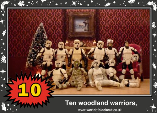 On the twelfth Wookiee Life Day, the Dark Side gave to me: Ten woodland warriors...