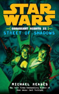 Star Wars: Street of Shadows