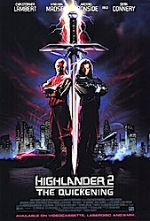 CRAP SEQUELS! Highlander II: The Quickening.