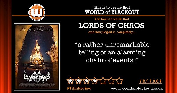 World of Blackout: Review: Lords Of Chaos