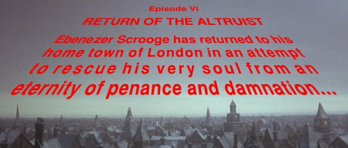 Episode VI: Return of the Altruist...
