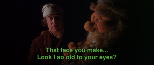 That face you make… look I so old to your eyes?