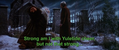Strong am I with Yuletide cheer, but not that strong.